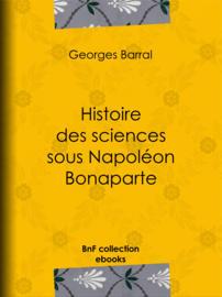 Histoire des sciences sous Napoléon Bonaparte
