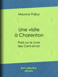 Une visite à Charenton