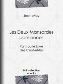 Les Deux Mansardes parisiennes