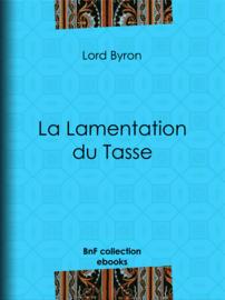 La Lamentation du Tasse