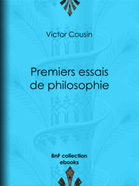 Premiers essais de philosophie