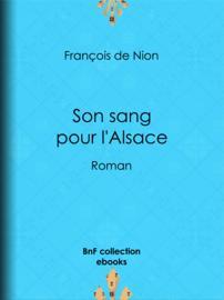 Son sang pour l'Alsace