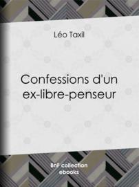 Confessions d'un ex-libre-penseur