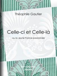Celle-ci et Celle-là