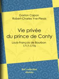 Vie privée du prince de Conty