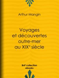 Voyages et découvertes outre-mer au XIXe siècle