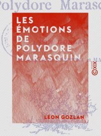 Les Émotions de Polydore Marasquin