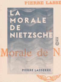 La Morale de Nietzsche
