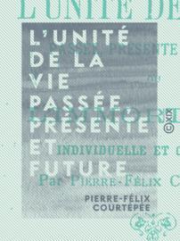 L'Unité de la vie passée, présente et future