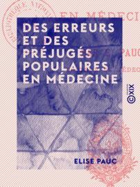 Des erreurs et des préjugés populaires en médecine