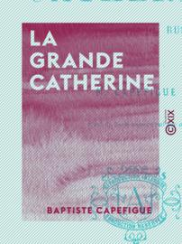 La Grande Catherine