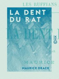 La Dent du rat