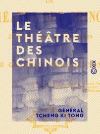 Le Théâtre des Chinois