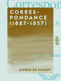 Correspondance (1827-1857)