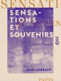 Sensations et Souvenirs