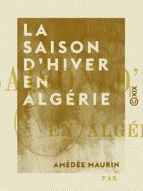 La Saison d'hiver en Algérie