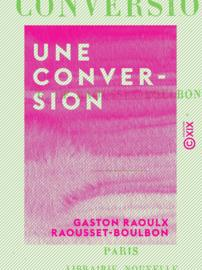 Une conversion