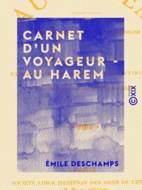 Carnet d'un voyageur - Au harem