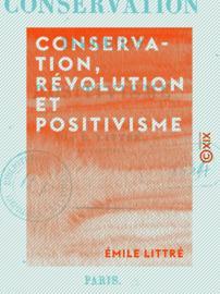 Conservation, révolution et positivisme