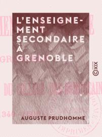 L'Enseignement secondaire à Grenoble