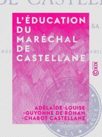 L'Éducation du maréchal de Castellane
