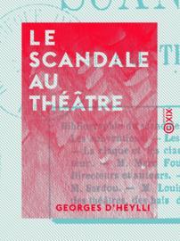 Le Scandale au théâtre