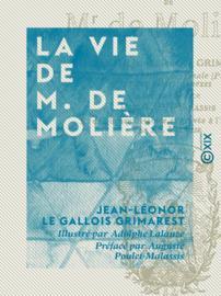 La Vie de M. de Molière