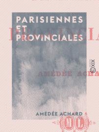 Parisiennes et Provinciales