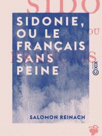 Sidonie, ou Le Français sans peine