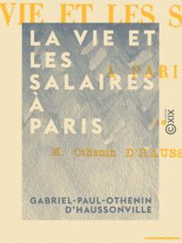 La vie et les salaires à Paris