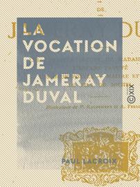 La Vocation de Jameray Duval