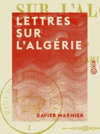 Lettres sur l'Algérie