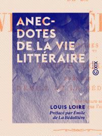 Anecdotes de la vie littéraire