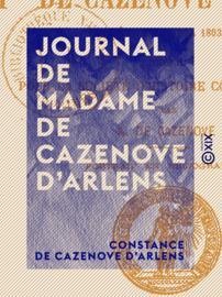 Journal de Madame de Cazenove d'Arlens
