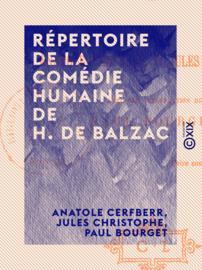 Répertoire de la Comédie humaine de H. de Balzac