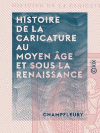 Histoire de la caricature au Moyen Âge et sous la Renaissance