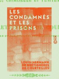 Les Condamnés et les Prisons
