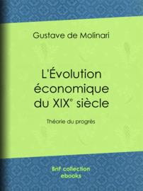 L'Évolution économique du dix-neuvième siècle