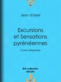 Excursions et Sensations pyrénéennes