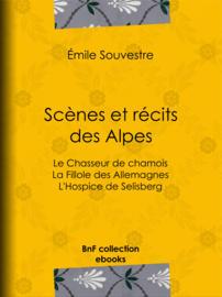 Scènes et récits des Alpes