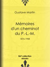 Mémoires d'un cheminot du P.-L.-M.