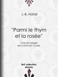 ''Parmi le thym et la rosée''