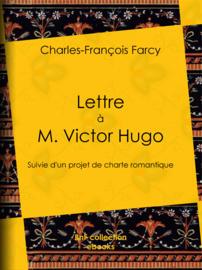 Lettre à M. Victor Hugo