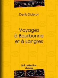 Voyages à Bourbonne et à Langres