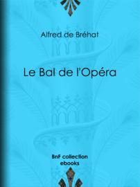 Le Bal de l'Opéra