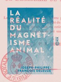 La Réalité du magnétisme animal