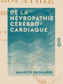 De la névropathie cérébro-cardiaque