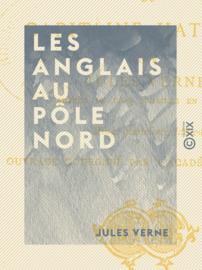 Les Anglais au Pôle Nord