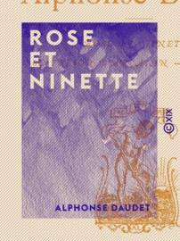 Rose et Ninette