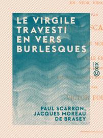 Le Virgile travesti en vers burlesques